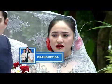 ORANG KETIGA : Yuni & Putra menikah Mp3