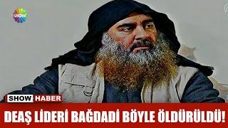 DEAŞ lideri Bağdadi böyle öldürüldü