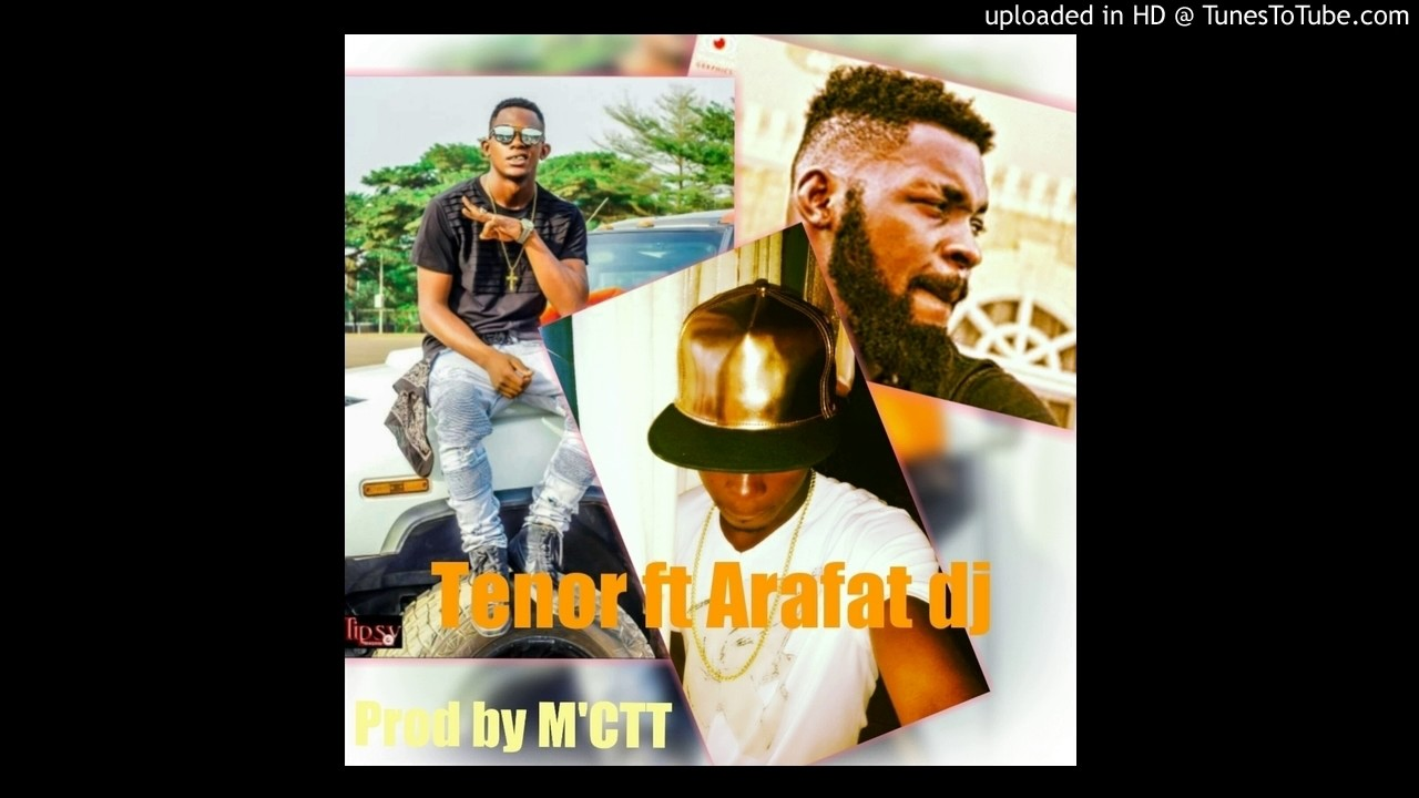dj arafat ft tenor mp3
