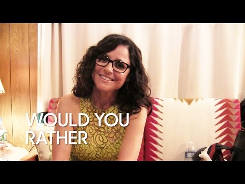 This or That: Julia Louis-Dreyfus