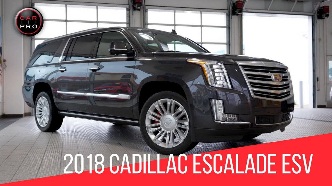2018 Cadillac Escalade Esv Platinum Test Drive Youtube