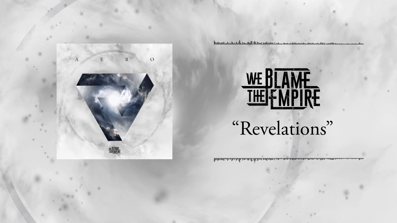 We Blame The Empire - Revelations (Official Lyric Video)