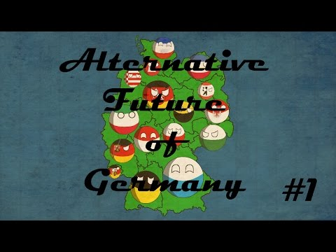 Alternative Future of Germany Season 1 #1