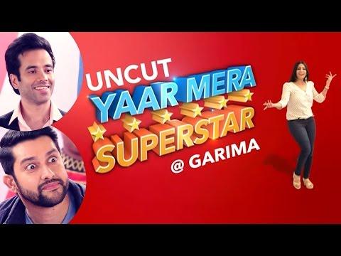 'Kyaa Kool Hain Hum 3' Tusshar Kapoor & Aftab Shivdasani | YAAR MERA SUPERSTAR | UNCUT | EXCLUSIVE