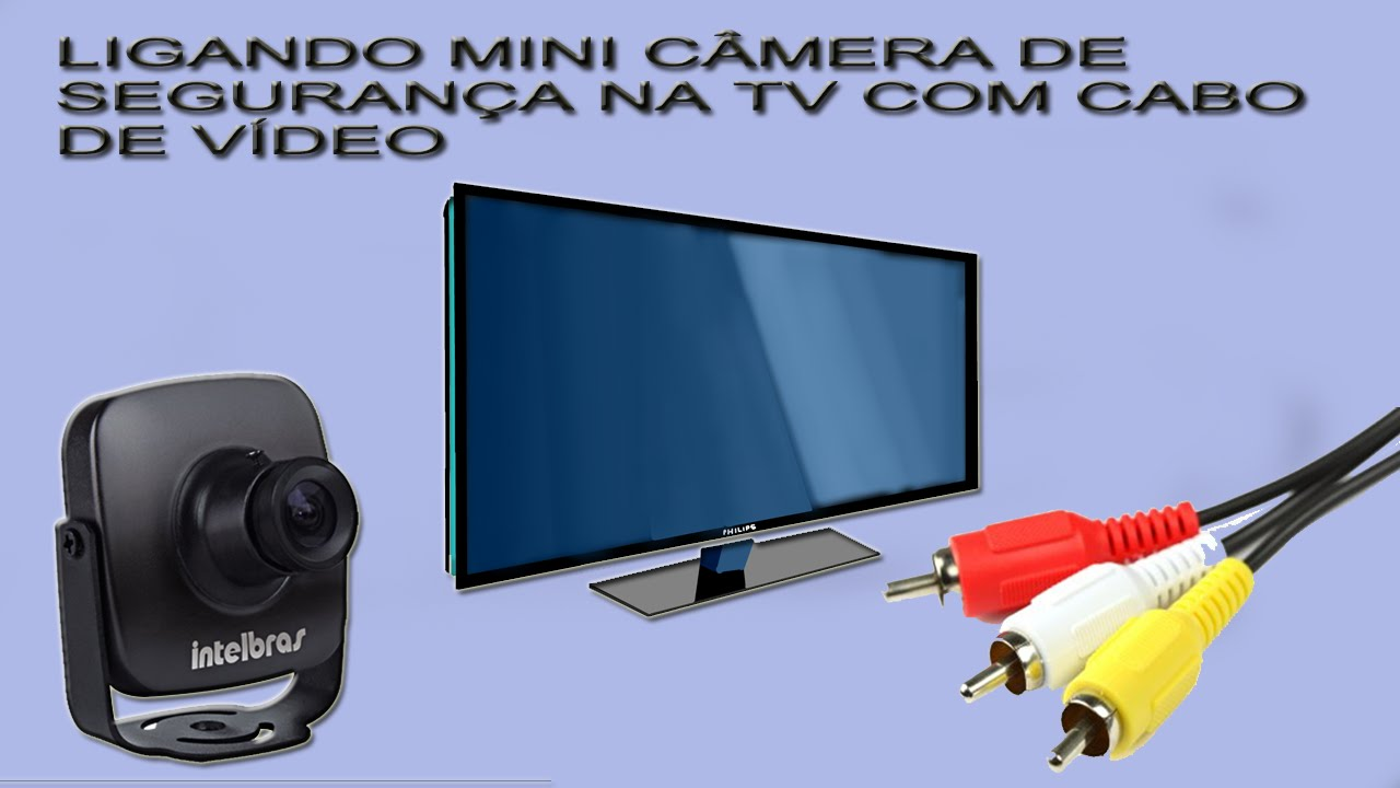 755412bc8e7cf Ligando mini camera de segurança na tv com cabo de vídeo - YouTube