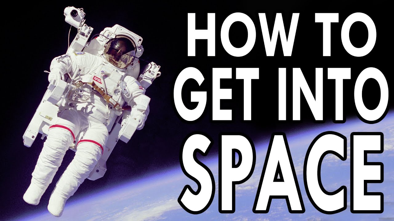 How to Get Into Space - EPIC HOW TO - YouTube