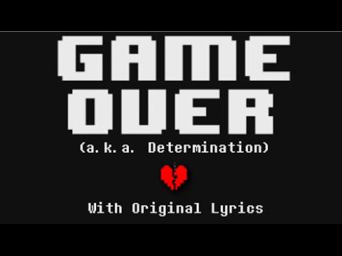 【Undertale】Determination (with Original Lyrics)
