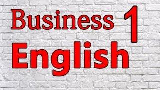 Деловой Английский Урок 1 / Business English Lesson 1