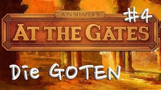 Let's Play At the Gates #4: Die Nachbarn (Tutorial / deutsch / Goten)