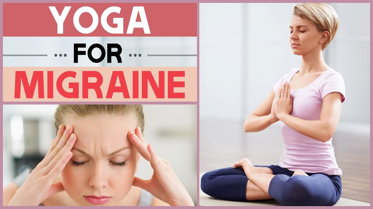 5 Yoga Poses For Migraine Pain Relief Headache Youtube