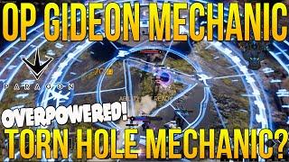 "PARAGON OVERPOWERED GIDEON MECHANIC ""TORN HOLE MECHANIC?"" - Paragon Gideon Mechanics!"