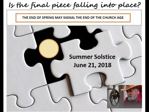 END OF SPRING MAY SIGNAL THE END OF THE CHURCH AGE