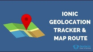 Ionic Geolocation Tracker with Google Map and Track Drawing