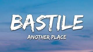 Bastille, Alessia Cara - Another Place (Lyrics)