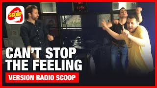 Can't stop the feeling by RADIO SCOOP