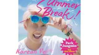 Park Jung Min (パク・ジョンミン) (박정민) - Summer Break! ---------...