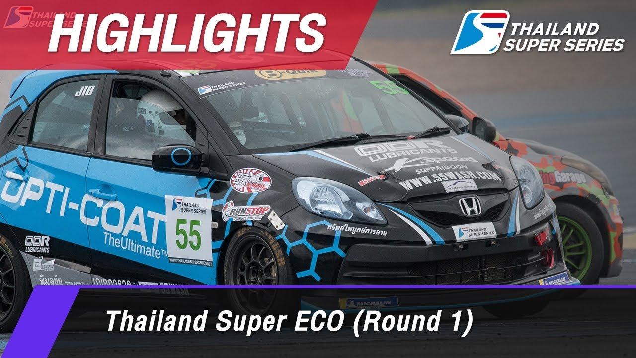 Highlights Thailand Super ECO (Round 1) : Chang International Circuit, Thailand