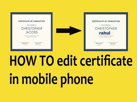 How To Edit Certificate In Android Phone | Edit Certificate In Phone