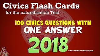 """US Citizenship Naturalization Test 2018/2019 (100 TEST QUESTIONS & ANSWERS) - """"ONE ANSWER EACH"""""""