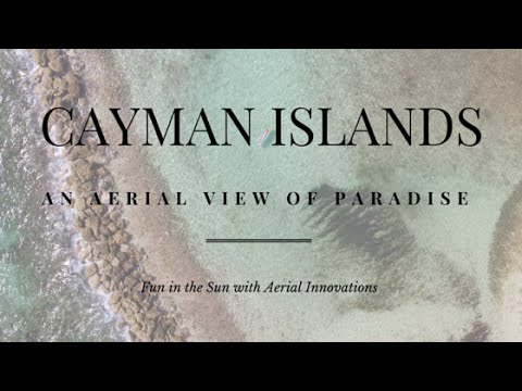 Cayman Islands: An Aerial View of Paradise
