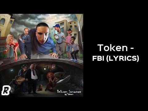 Token - FBI (Lyrics)