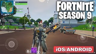 FORTNITE MOBILE SEASON 9 - GAMEPLAY ( ANDROID/iOS )