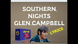Southern nights ~ glen campbell ...