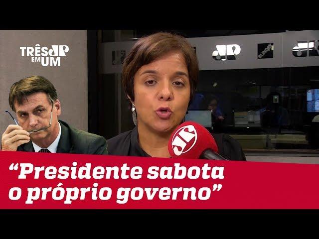 #VeraMagalhães: Presidente sabota o próprio governo