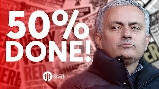 Jose Mourinho: 50% Done? Tomorrow's Manchester United Transfer News Today! #34