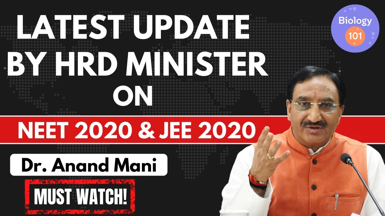 Latest Update By HRD Minister Dr. Ramesh Pokhriyal | Good News for NEET 2020 & JEE 2020 Aspirants