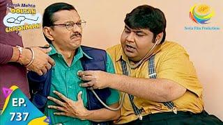Taarak Mehta Ka Ooltah Chashmah - Episode 737 - Full Episode