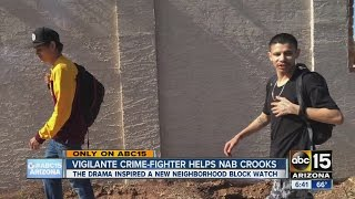 Vigilante crime-fighter helps nab crooks