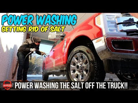 Power Washing The Rig - Caked In Salt - My Truck Can't Fit Through The Car Wash