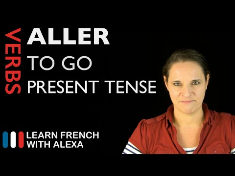 Aller (to go) — Present Tense (French verbs conjugated by Learn French With Alexa)