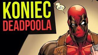 Koniec Deadpoola - Komiksowe Ciekawostki