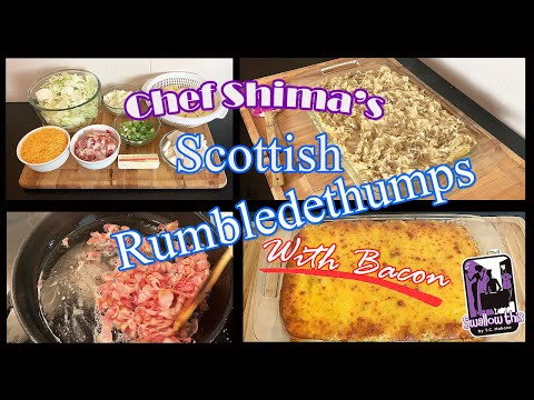Scottish RUMBLEDETHUMPS with bacon
