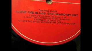 George Duke - I love the blues, she heard my cry (full album)