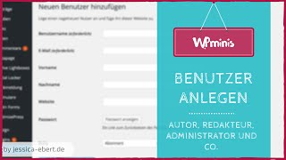 WP Minis #12 - Benutzer anlegen in Wordpress