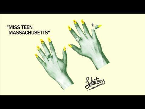 SKATERS - Miss Teen Massachusetts [Official Audio]