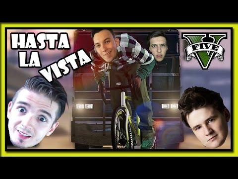 HASTA LA VISTA! - GTA Online /w Bax, MenT, House