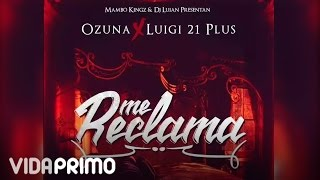 Mambo Kingz - Me Reclama ft. Ozuna, Luigi 21 Plus [ Audio]