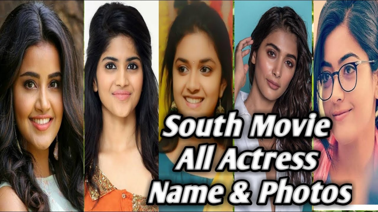 South Indian Movie Actress Name List With Photo Mandi Bakhol Jp Youtube