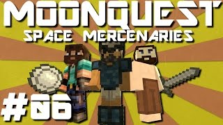 Minecraft MoonQuest - Space Mercenaries #06 - It