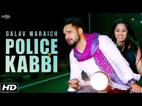Police Kabbi (ਪੋਲ੍ਸ ਕੱਬੀ) - Galav Waraich   Desi Routz   Harper Gahunia   Latest Punjabi Songs