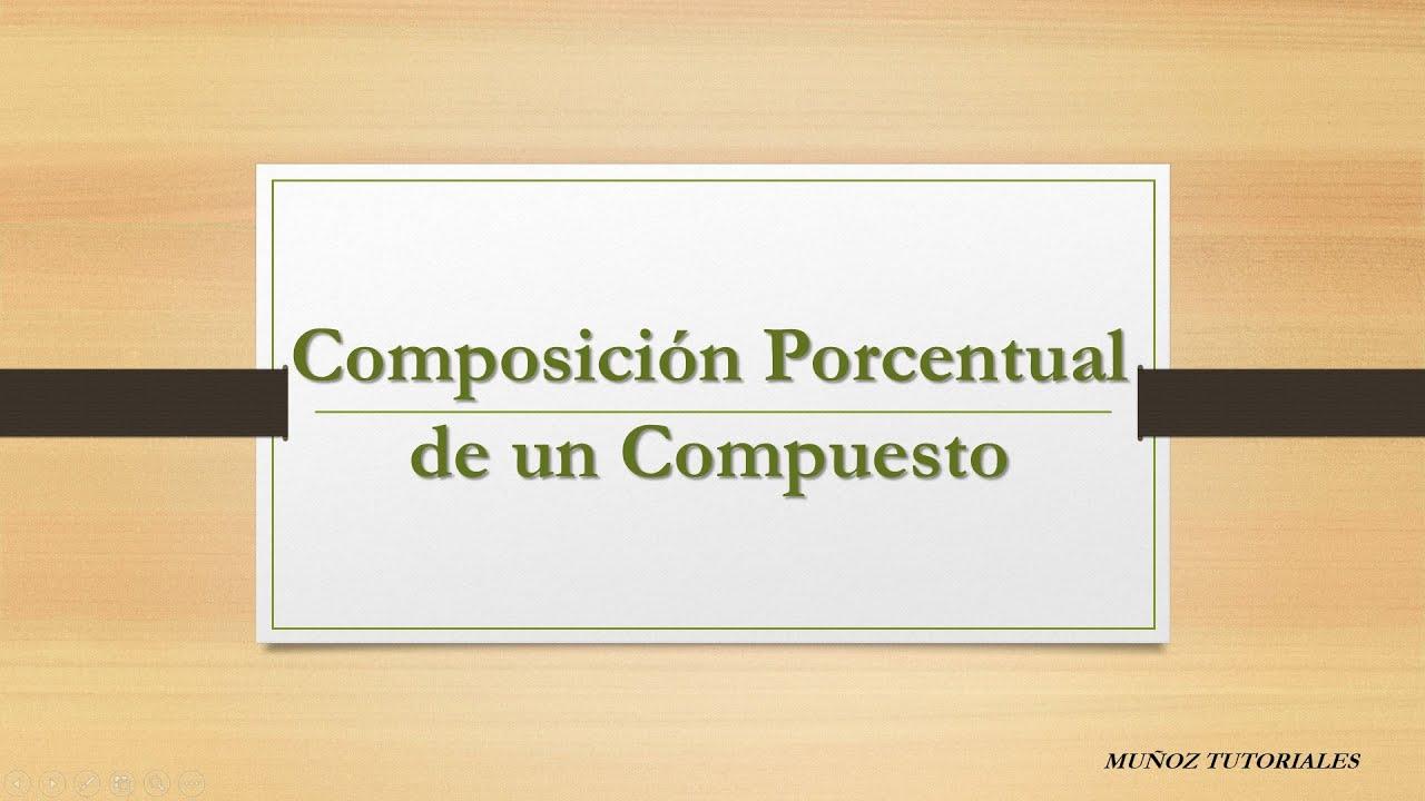 Estequiometría | Composición Porcentual | Masa molecular - YouTube