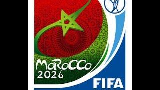 FIFA World Cup 2026 / كاس العالم 2026 المغرب