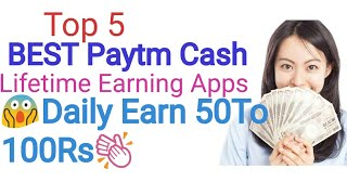 Top 5 Best Paytm Cash Earning Apps(Lifetime) In Telugu !!(Tech & Free Cash)