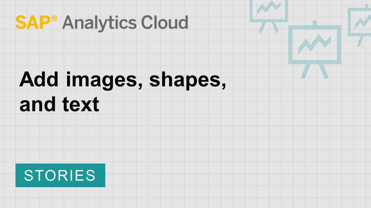 Add images, shapes, and text | SAP | SAP