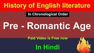 Pre - Romantic Age in English Literature | History of English Literature | William Wordsworth