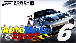 AutoMotoSport - #6 | Forza Motorsport 7